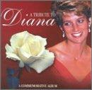 A Tribute to Diana: A Commemorative Album