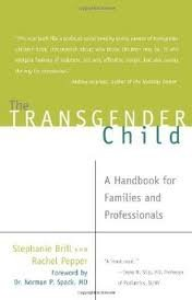 The Transgender Child Publisher: Cleis Press