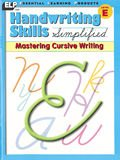 Handwriting Skills Simplified: Mastering Cursive Writing, Level E (Grade 5)