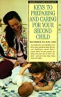 img - for Keys to Preparing and Caring for Your Second Child (Barron's Parenting Keys) by Meg Zweiback (1991-08-03) book / textbook / text book