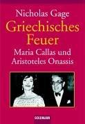 Griechisches Feuer: Maria Callas und Aristoteles Onassis