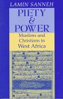 img - for Piety and Power: Muslims and Christians in West Africa (Faith Meets Faith Series) book / textbook / text book
