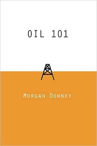 Oil 101 morgan downey 8601200457544 amazon books oil 101 1st edition fandeluxe Gallery