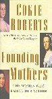 Read Online Founding Mothers: The Women Who Raised Our Nation ebook