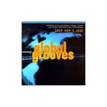 Trip Hop & Jazz - Global Groov