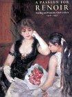 A Passion for Renoir, Steven Kern and Karyn Esielonis, 0810937468