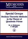 Special Groups, M. A. Dickmann and Francisco Miraglia, 0821820575