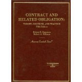 Contract and Related Obligation : Theory, Doctrine and Practice, Summers, Robert S. and Hillman, Robert A., 0314211497