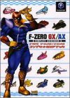 F-ZERO GX / AX Complete Guide Book for sale  Delivered anywhere in USA
