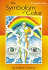 The Symbolism of Color, Ellen Conroy, 0878772367