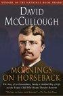 Mornings on Horseback 0671447548 Book Cover