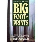 Big Foot Prints a Scientific Inquiry, Krantz, Grover S