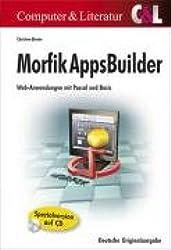 Morfik AppsBuilder: Web-Anwendungen mit Pascal und Basic