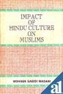 Impact of Hindu Culture on Muslims, Saeidi Madani, Mohsan, 8185880158