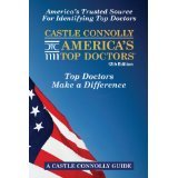 Castle Connolly America's Top Doctors, 12th Edition [HARDCOVER] [2012] [By John J Connolly] PDF