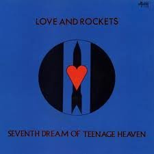 Seventh Dream of a Teenage Heaven By Love & Rockets (2004-04-01) (Love And Rockets Seventh Dream Of Teenage Heaven)