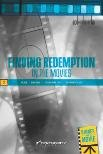 Download Finding Redemption in the Movies (God + the Arts) PDF