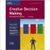 Creative Decision Making Using Positive Uncertainty: Second Edition by H.B. Gelatt, Carol Gelatt [Thomson, 2003]2nd Edition