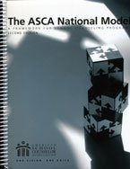 The ASCA National Model: A Framework for School Counseling Programs, 2nd Edition