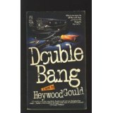 Double Bang, Heywood Gould, 0671678353