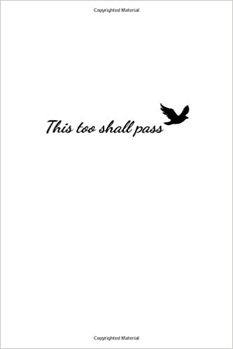 This Too Shall Pass: Notebook With Words of Encouragement ...