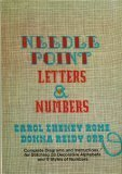 Needlepoint Letters and Numbers, Carol C. Rome and Donna R. Orr, 0385099800