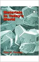 Materials in Today's World, Second Edition