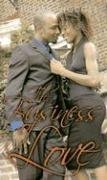 Search : The Business of Love (Indigo: Sensuous Love Stories)