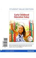 Early Childhood Education Today: Student Value Edition
