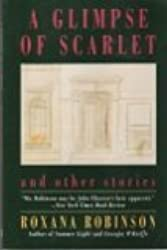 A Glimpse of Scarlet: And Other Stories