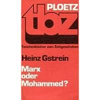 Marx oder Mohammed? Arabischer Sozialismus und islamische Erneuerung