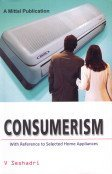 Consumerism: With Reference to Selected Home Appliences