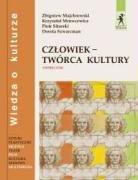 Czlowiek - tworca kultury Wiedza o kulturze Podrecznik Dorota Szwarcman