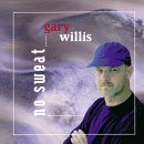 No Sweat by Gary Willis (2005-10-28)