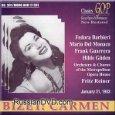 Georges Bizet: Carmen [New York -- January 31, 1953; Fedora Barbieri, Mario Del Monaco, Frank Guarrera, Hilde Gueden, Margaret Roggero, Lucine Amara; Fritz Reiner]