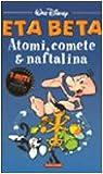Eta Beta : atomi, comete & naftalina