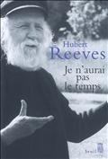 Je n'aurai pas le temps : mémoires, Reeves, Hubert