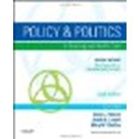 Policy and Politics in Nursing and Healthcare by Mason RN PhD FAAN, Diana J., Leavitt RN MEd FAAN, Judith [Saunders, 2013] 6th Edition [Paperback] (Paperback)