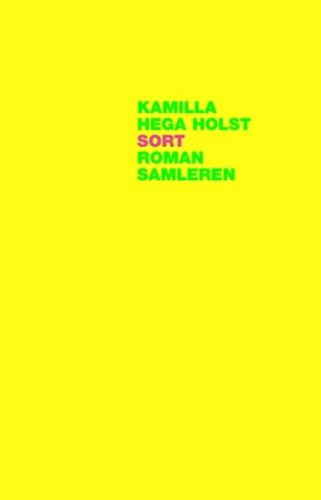 Sort (in Danish) Kamilla Hega Holst