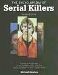 The Encyclopedia of Serial Killers 2nd (second) edition Text Only