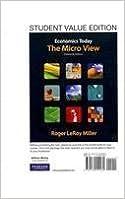 Economics Today: The Micro View, Student Value Edition (16th Edition) (The Pearson Series in Economics)