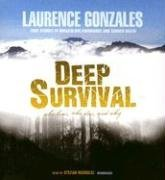 Deep Survival: Who Lives, Who Dies, And Why (Audio CD)