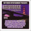 Bayriderz by Spice1, Tayda Tay, C-Bo, U.D.I., C.I.N., Richie Rich, Dru Down (1998-07-28?