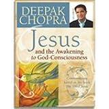 Jesus and the Awakening to God-Consciousness - Deepak Chopra - 2 DVD set