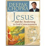 Jesus and the Awakening to God-Consciousness - Deepak Chopra - 2 DVD set