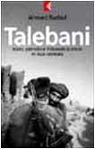 Talebani. Islam, il petrolio e il Grande scontro in Asia centrale
