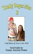 Lola Chip (TOTALLY BOGUS MEN II: Social Guide for Younger American Women)