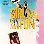 Girls Just Want To Have Fun - Original Motion Picture Soundtrack