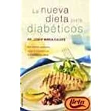 LA Nueva Dieta Para Diabeticos: Con LA Colaboracion De Candela Sarret, Educadora En Diabetes (Spanish Edition)