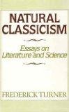 Natural Classicism, Frederick J. Turner, 0913729132